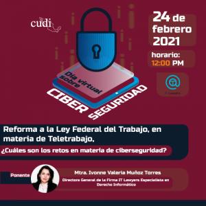 Reforma a la Ley Federal del Trabajo, en materia de Teletrabajo, ¿Cuáles son los retos en Ciberseguridad?