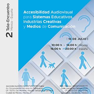 Accesibilidad Audiovisual para Sistemas Educativos, Industrias Creativas y Medios de Comunicación