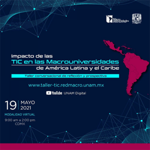 Primer taller conversacional de reflexión y prospectiva de la Red de Macrouniversidades de Latinoamérica y el Caribe