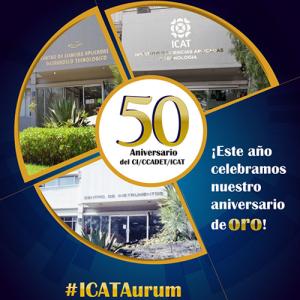 ICAT 50 aniversario de su fundación