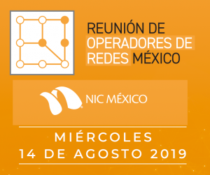 Reunión de Operadores de Redes en México - 2019