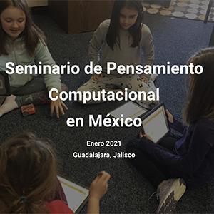 Seminario de Pensamiento Computacional en México