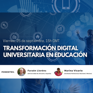 Webinar: Transformación digital universitaria en educación