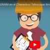 Participa la UNAM en el Cherenkov Telescope Array