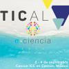 La Conferencia TICAL2019 y del 3er Encuentro Latinoamericano de e-Ciencia