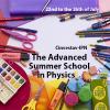 Advanced Summer School in Physics 2019