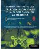 Seminario sobre las Telecomunicaciones y la Electrónica en la Medicina