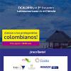 ¡Los protagonistas colombianos de TICAL2019 y el 3er Encuentro Latinoamericano e-Ciencia!